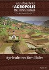 Dossier Agropolis International Agricultures familiales
